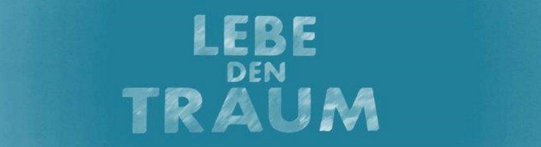 Lebe-den-Traum1